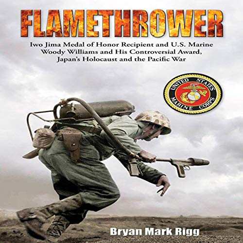 Flamethrower Audiobook By Bryan Mark Rigg cover art