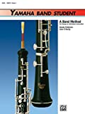 [(Yamaha Band Student, Bk 1: Oboe)] [Author: Sandy Feldstein] published on (August, 1988)