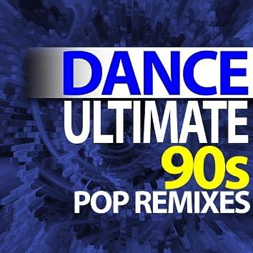 Ultimate Dance - 90s Pop Remixes