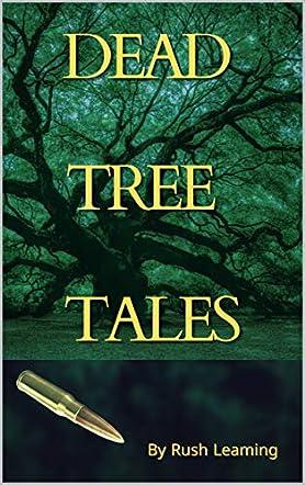 Dead Tree Tales