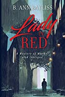 Lady in Red: A Mystery of Murder and Intrigue