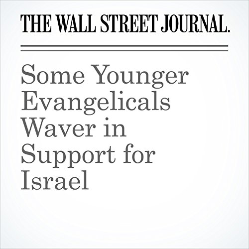 Some Younger Evangelicals Waver in Support for Israel copertina
