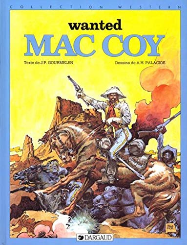 Mac Coy, tome 5 : Wanted Mac Coy