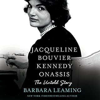 Jacqueline Bouvier Kennedy Onassis     The Untold Story              Written by:                                                                                                                                 Barbara Leaming                               Narrated by:                                                                                                                                 Eliza Foss                      Length: 13 hrs and 23 mins     Not rated yet     Overall 0.0