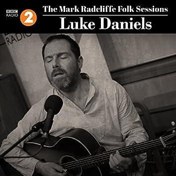 The Mark Radcliffe Folk Sessions: Luke Daniels