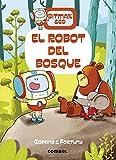 El robot Del Bosque: 1 (Bitmax & Co.)