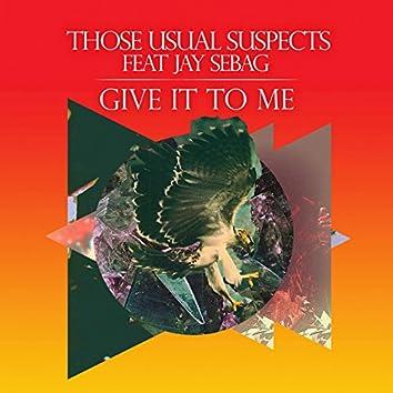 Give It to Me (Whelan & Di Scala Remix)