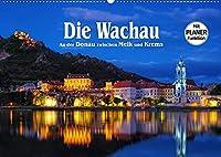 Die Wachau - An der Donau zwischen Melk und Krems (Wandkalender 2022 DIN A2 quer): Malerische Flusslandschaft in Oesterreich (Geburtstagskalender, 14 Seiten )
