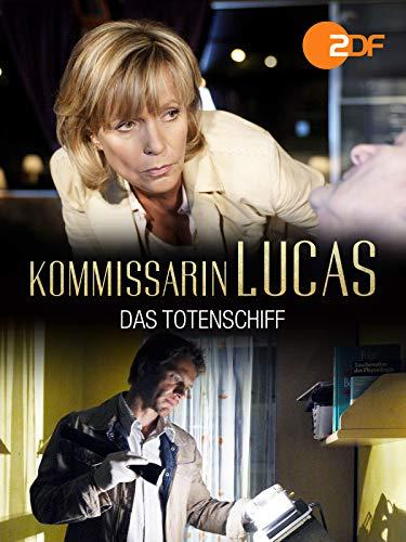 Kommissarin Lucas - Das Totenschiff