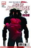 Age of Apocalypse #8 'Can the X-terminated Get the Information They Need From Dr. Doom to Defeat Weapon Omega?'