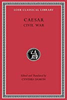 Civil War (Loeb Classical Library)