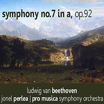 Beethoven: Symphony No. 7 in A, Op. 92