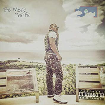 Be More Pacific (feat. Kaio Kenzy)
