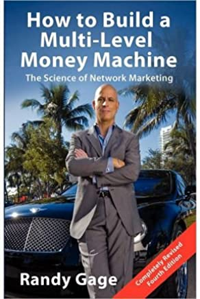[(How to Build a Multi-Level Marketing Machine )] [Author: Randy Gage] [Aug-2012]