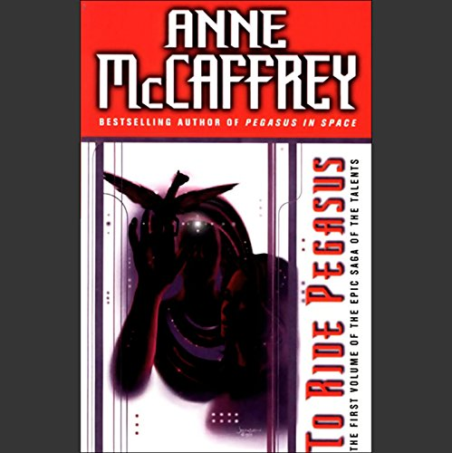 To Ride Pegasus                   By:                                                                                                                                 Anne McCaffrey                               Narrated by:                                                                                                                                 Adrienne Barbeau                      Length: 2 hrs and 38 mins     172 ratings     Overall 4.3