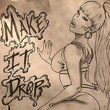 Make It Drop (feat. Aye Tee)