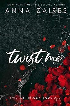 Twist Me by [Anna Zaires]