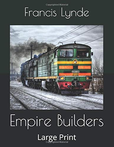 Empire Builders: Large Print