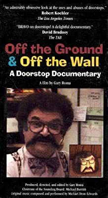 Off the Ground & Off the Wall: A Doorstop Documentary