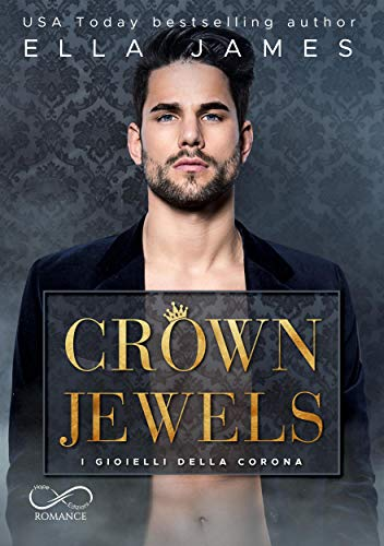 Crown Jewels: I gioielli della Corona: Off-Limits romance Vol.1