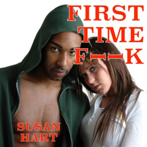 First Time F*** audiobook cover art