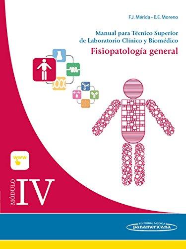 Módulo IV. Fisiopatología general. Manual para Técnico Superior de Laboratorio Clínico y Biomédico