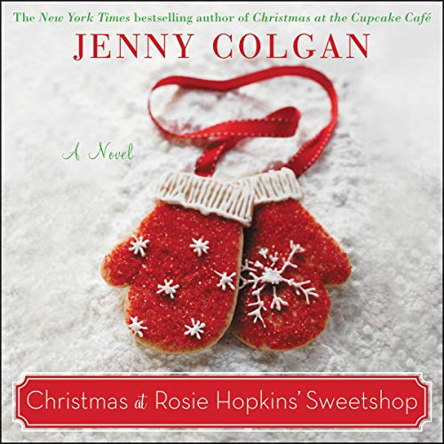 Christmas at Rosie Hopkins' Sweetshop audiobook cover art