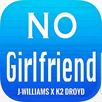 No Girlfriend