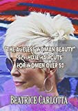 """""""The Ageless Woman Beauty"""" 51 + Pixie Haircuts For Women Over 50"""