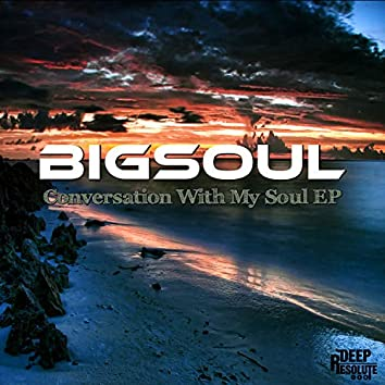 Conversation With My Soul EP