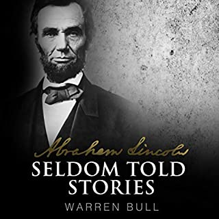 Couverture de Abraham Lincoln: Seldom Told Stories