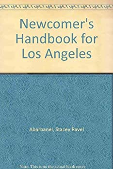 Newcomer's Handbook for Los Angeles 0912301228 Book Cover