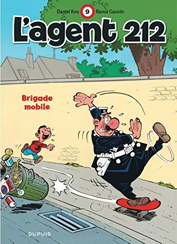 L'agent 212, tome 9 : Brigade mobile