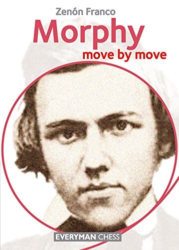 Morphy: Move by Move (English Edition)