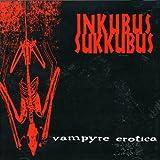 Songtexte von Inkubus Sukkubus - Vampyre Erotica
