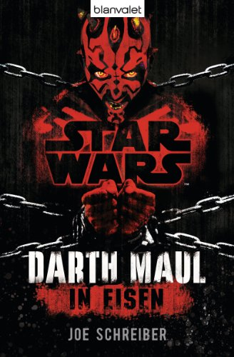 Star Wars™ Darth Maul: In Eisen: Roman