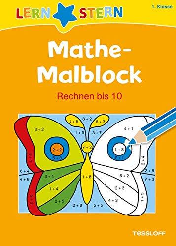LERNSTERN Mathe-Malblock 1. Klasse. Rechnen bis 10