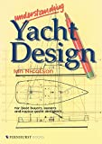 Understanding Yacht Design: For boat buyers, owners & novice yacht designers