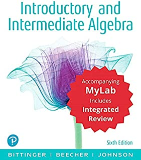 Introductory and Intermediate Algebra with Integrated Review and Worksheets Plus Mylab Math with Pearson Etext -- 24 Month...