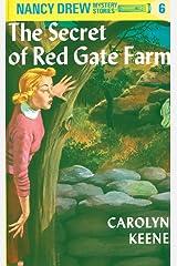 Nancy Drew 06: The Secret of Red Gate Farm (Nancy Drew Mysteries Book 6) Kindle Edition