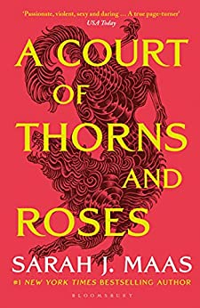 A Court of Thorns and Roses: The #1 bestselling series (English Edition) par [Sarah J. Maas]