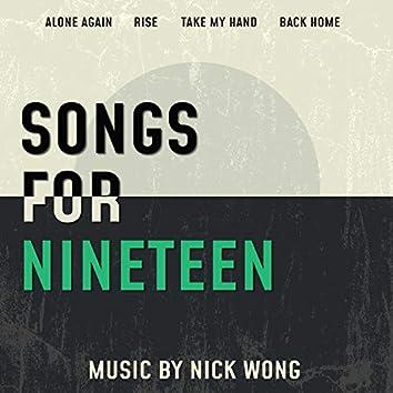 Songs for Nineteen