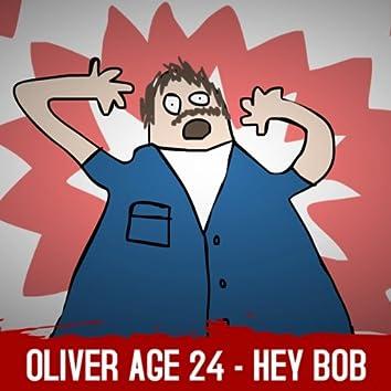 Hey Bob