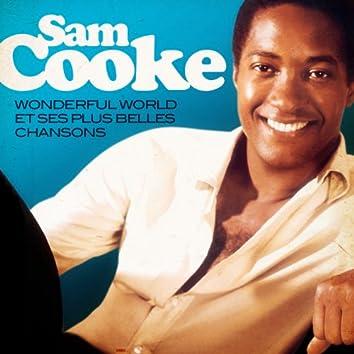 Sam Cooke: Wonderful World et ses plus belles chansons (Remasterisé)