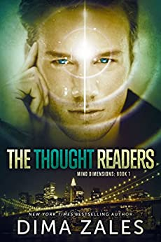 The Thought Readers (Mind Dimensions Book 1) by [Dima Zales, Anna Zaires]