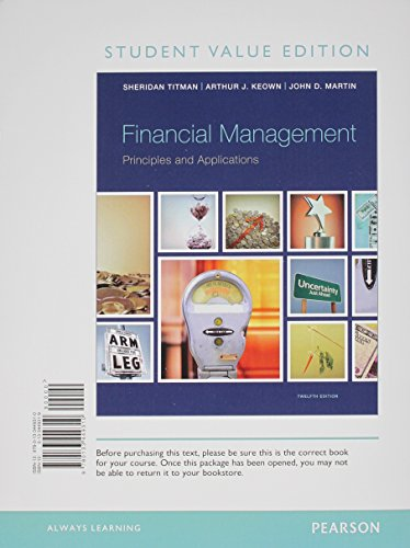 Financial Management: Principles and Applications, Student Value Edition Plus NEW MyFinanceLab with Pearson eText -- Acc