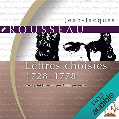 Couverture de Lettres choisies - 1728-1778