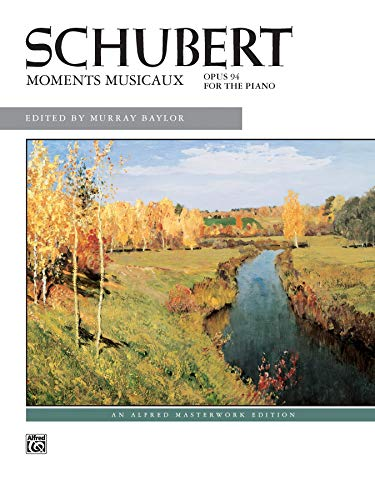 Schubert -- Moments Musicaux, Op. 94 (Alfred Masterwork Edition)