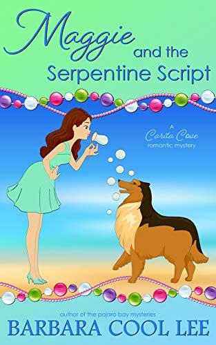 Maggie and the Serpentine Script (A Carita Cove Mystery Book 7) by [Barbara Cool Lee]
