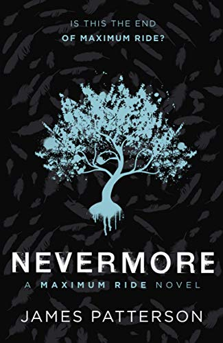 Nevermore: A Maximum Ride Novel: (Maximum Ride 8) (English Edition)